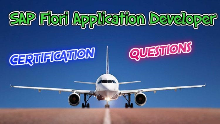 SAP Fiori Application Developer { C_FIORDEV_21 } Exam Questions / Dumps - 2021