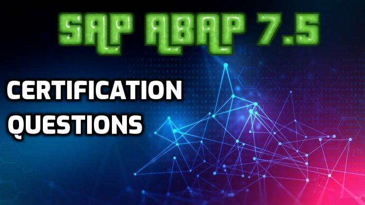 SAP ABAP 7.50 { C_TAW12_750 } Certification Questions / Dumps - 2021